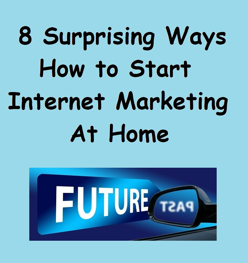 how to start internet marketing at home