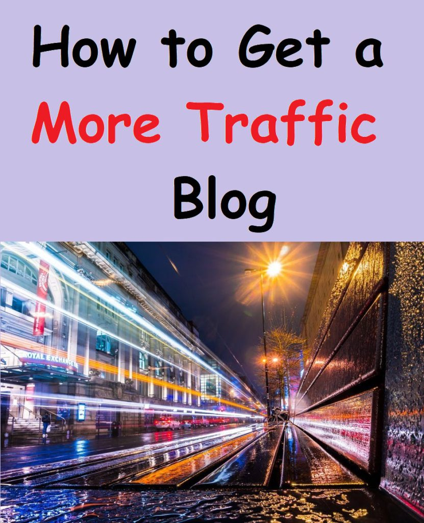 how to get a more traffic blog